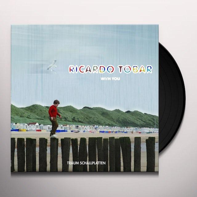Ricardo Tobar WITH YOU Vinyl Record