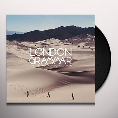London Grammar OH WOMAN OH MAN Vinyl Record