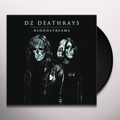 Dz Deathrays BLOODSTREAMS Vinyl Record