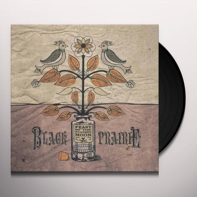 Black Prairie FEAST OF THE HUNTERS MOON Vinyl Record