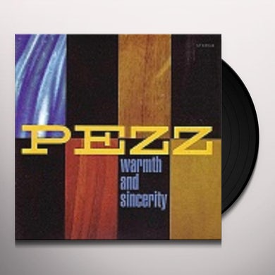 Pezz WARMTH AND SINCERITY Vinyl Record