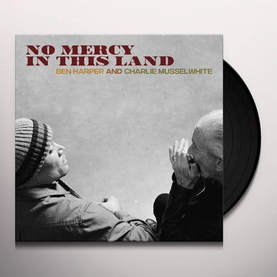 Ben Harper NO MERCY IN THIS LAND Vinyl Record