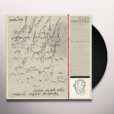 Glen Hansard THIS WILD WILLING Vinyl Record