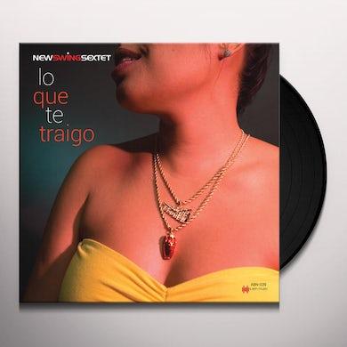 New Swing Sextet LO QUE TE TRAIGO Vinyl Record