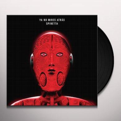 Luis Alberto Spinetta YA NO MIRES ATRAS Vinyl Record