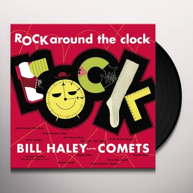 Bill Haley & His Comets ROCK AROUND THE CLOCK Vinyl Record