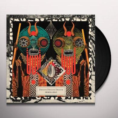 DENGUE DENGUE DENGUE SEMILLERO Vinyl Record