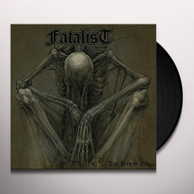 Fatalist BITTER END Vinyl Record