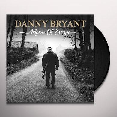 Danny Bryant MENAS OF ESCAPE Vinyl Record