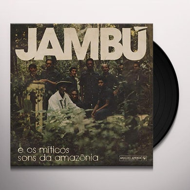Jambu E Os Miticos Sons Da Amazonia / Various Vinyl Record