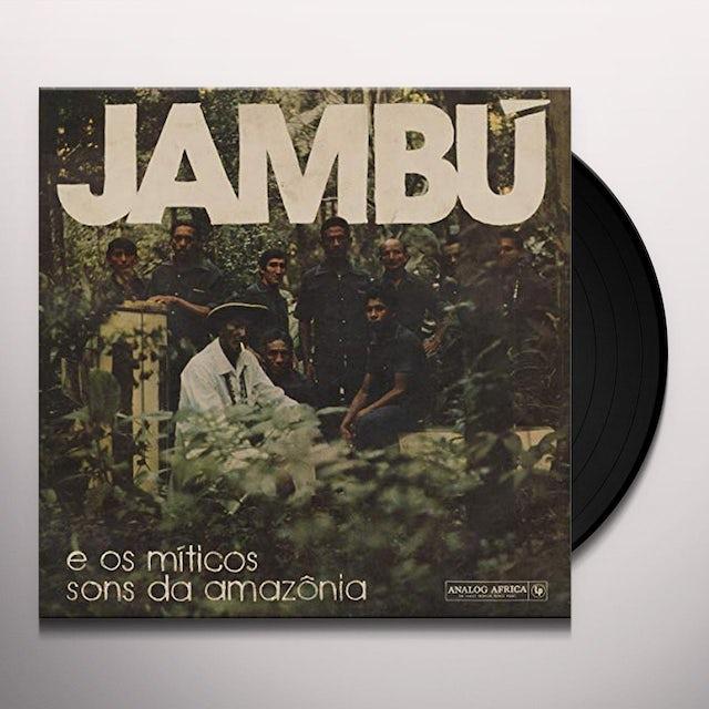 Jambu - E Os Miticos Sons Da Amazonia / Various