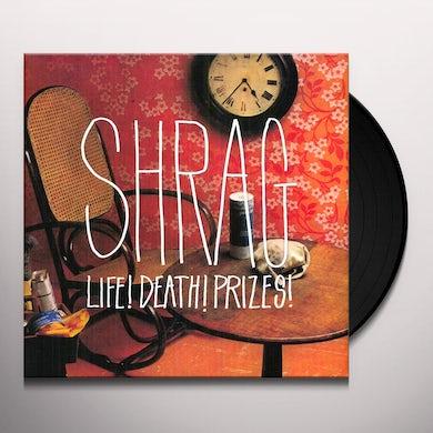 Shrag LIFE DEATH PRIZES Vinyl Record