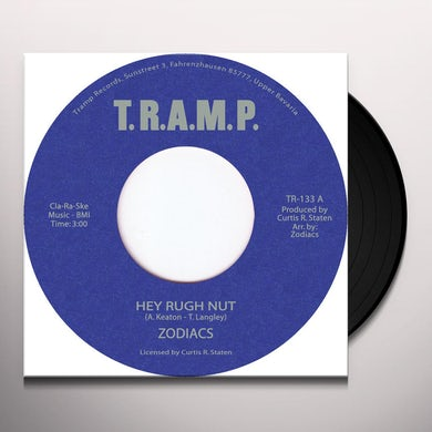 Zodiacs HEY RUGH NUT/DON'T CHANGE ON ME Vinyl Record