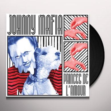 Johnny Mafia PRINCES DE L'AMOUR Vinyl Record