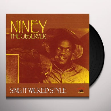 Niney The Observer SING IT WICKED STYLE Vinyl Record