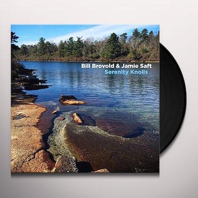 Bill Brovold SERENITY KNOLLS Vinyl Record