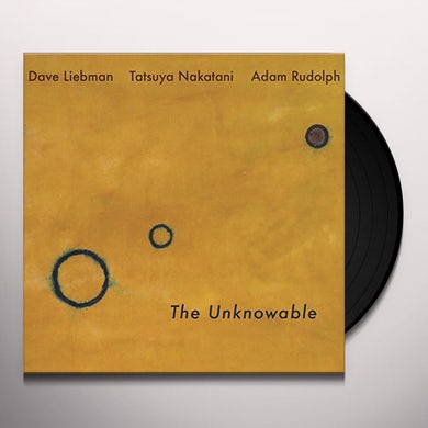 Dave Liebman THE UNKNOWABLE Vinyl Record