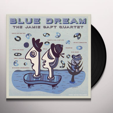 Jamie Saft BLUE DREAM Vinyl Record