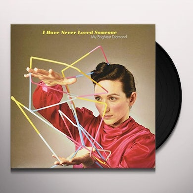 My Brightest Diamond HAVE NEVER LOVED SOMEONE Vinyl Record
