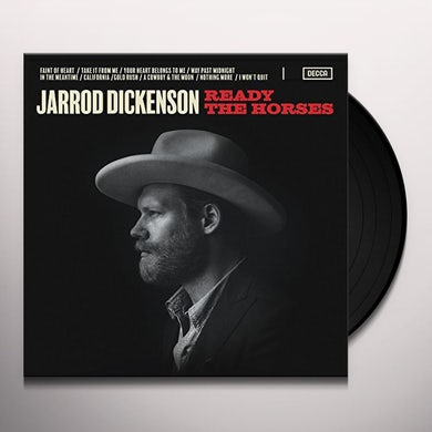 Jarrod Dickenson READY THE HORSES Vinyl Record