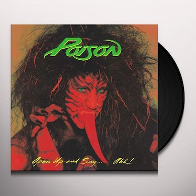 Poison OPEN UP AND SAY AHH Vinyl Record