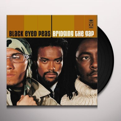 The Black Eyed Peas BRIDGING THE GAP Vinyl Record