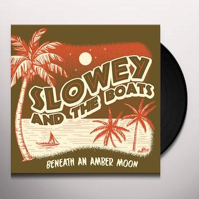 Slowey & The Boats BENEATH AN AMBER MOON Vinyl Record