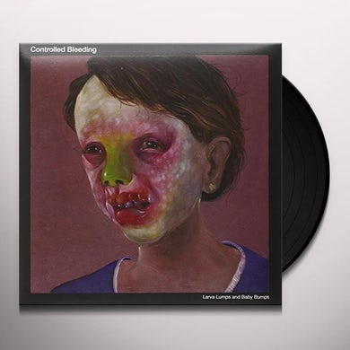 Controlled Bleeding LARVA LUMPS & BABY BUMPS Vinyl Record