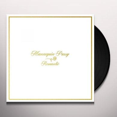 MANNEQUIN PUSSY ROMANTIC Vinyl Record