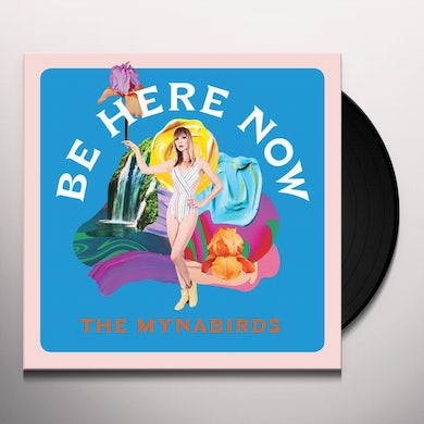 The Mynabirds Be Here Now Vinyl Record