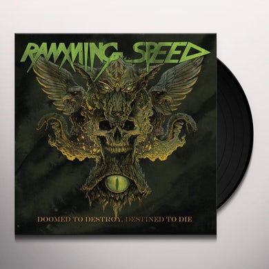 Ramming Speed DOOMED TO DESTROY DESTINED TO DIE Vinyl Record