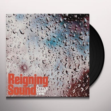Reigning Sound A LITTLE MORE TIME / LONELY GHOST Vinyl Record