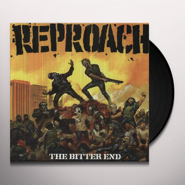 Reproach BITTER END Vinyl Record