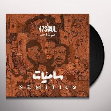 47Soul SEMITICS Vinyl Record