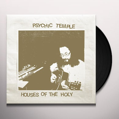 PSYCHIC TEMPLE HOUSES OF THE HOLY Vinyl Record