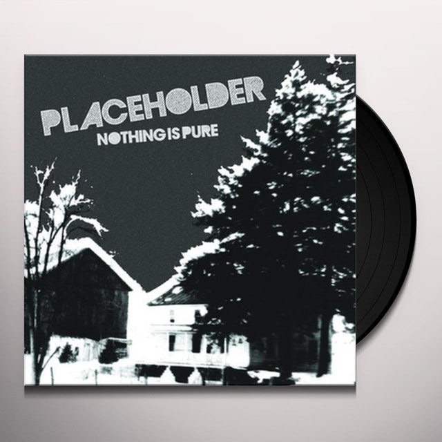 Placeholder NOTHING IS PURE Vinyl Record