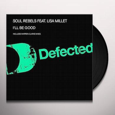 Soul Rebels ILL BE GOOD Vinyl Record