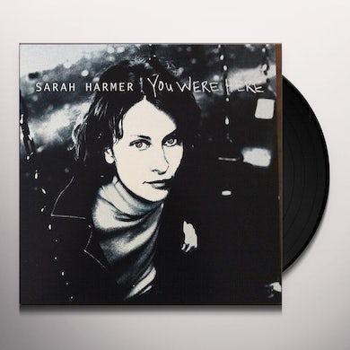 Sarah Harmer YOU WERE HERE Vinyl Record