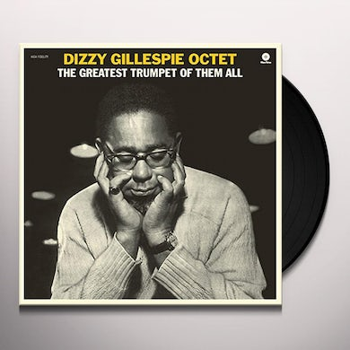 Dizzy Gillespie GREATEST TRUMPET OF THEM ALL + 1 BONUS TRACK Vinyl Record - Spain Release