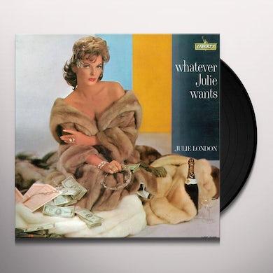 Julie London WHATEVER JULIE WANTS Vinyl Record - 180 Gram Pressing, Spain Release