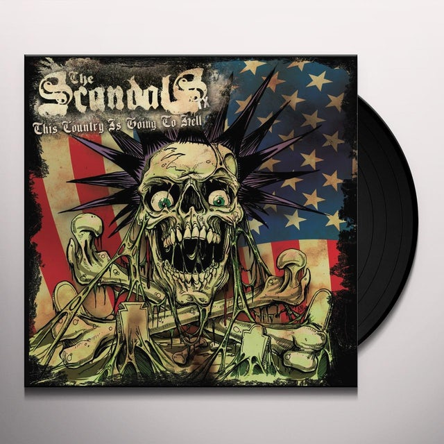 Scandals THIS COUNTRY IS GOING TO HELL Vinyl Record