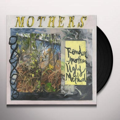Mothers RENDER ANOTHER UGLY METHOD Vinyl Record