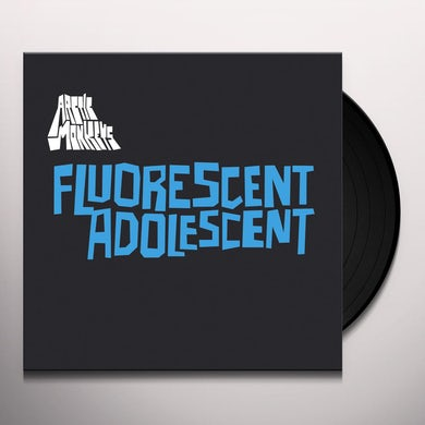Arctic Monkeys FLUORESCENT ADOLESCENT Vinyl Record