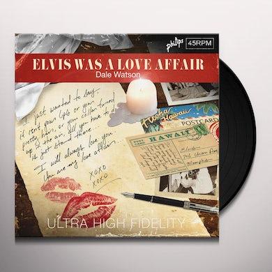 Dale Watson ELVIS WAS A LOVE AFFAIR Vinyl Record