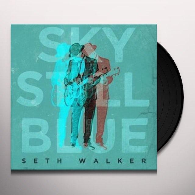 Seth Walker SKY STILL BLUE Vinyl Record
