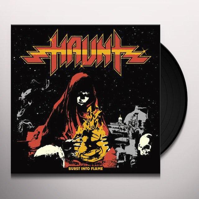 Haunt BURST INTO FLAME Vinyl Record