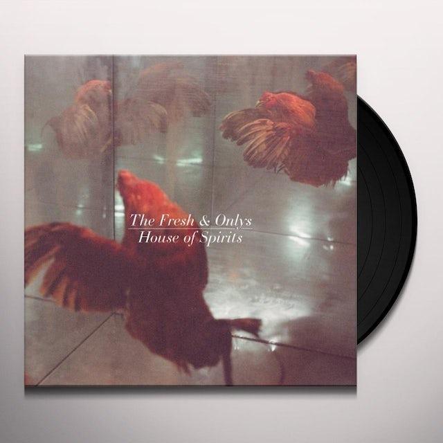 The Fresh & Onlys HOUSE OF SPIRITS Vinyl Record