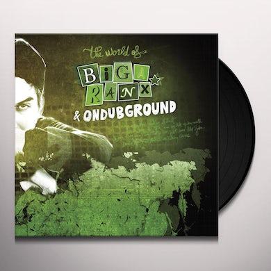 Biga Ranx & Ondubground WORLD OF BIGA RANX 2 Vinyl Record