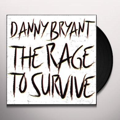 Danny Bryant RAGE TO SURVIVE Vinyl Record