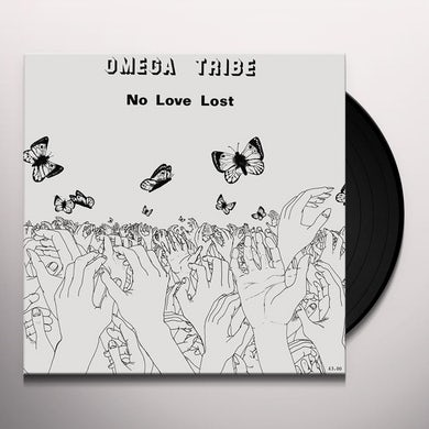 Omega Tribe NO LOVE LOST Vinyl Record